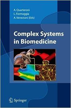 Complex Systems in Biomedicine (2010-12-21)