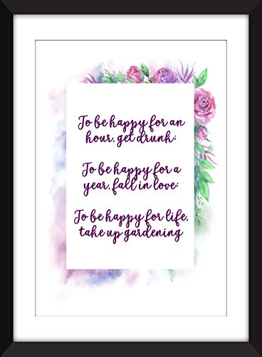 To Be Happy For Life Take Up Gardening - Chinese Proverb Unframed - Can Mail Tracked First Be Class