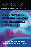 img - for Visuo-spatial Working Memory and Individual Differences (Essays in Cognitive Psychology) book / textbook / text book
