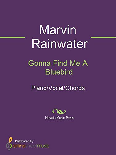 Gonna Find Me A Bluebird Kindle Edition By Marvin Rainwater Arts