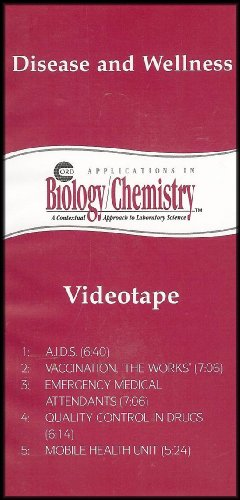 Disease and Wellness (Applications in Biology/Chemistry Series: A Contextual Approach to Laboratory Science) VHS VIDEO ()
