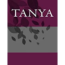 Tanya: Personalized Journals - Write In Books - Blank Books You Can Write In