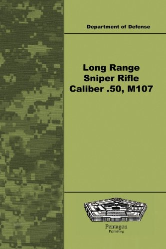 - Long Range Sniper Rifle Caliber .50, M107