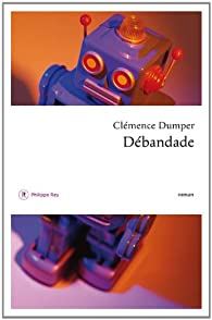 Débandade par Clémence Dumper
