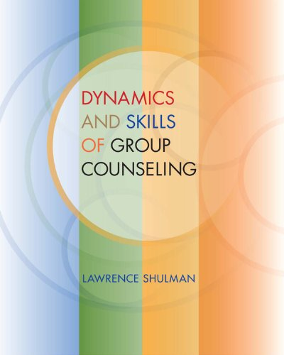 Download Dynamics and Skills of Group Counseling (SW 393R 26- Theories and Methods of Group Intervention) Pdf