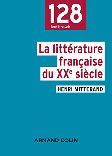 La littérature française du XXe siècle - 2e éd.