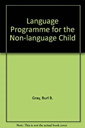 Language Programme for the Non-language Child