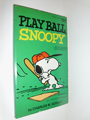 Play Ball, Snoopy (Selected Cartoons From Win A Few, Lose A Few, Charlie Brown, Volume 1) ()