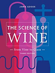 The Science of Wine: From Vine to Glass – 3rd edition
