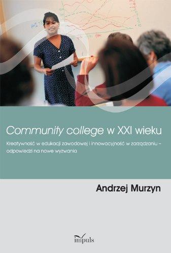 Download Community college w XXI wieku PDF