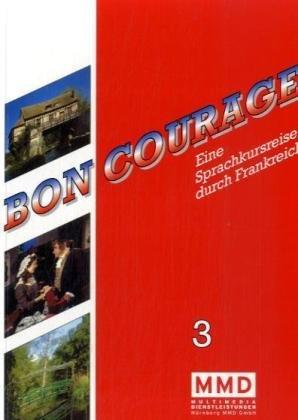 Bon Courage Begleitbuch 3: Telekolleg Französisch