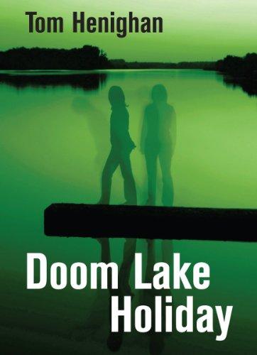 Doom Lake Holiday