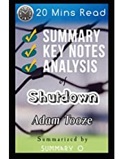 Summary of Shutdown by Adam Tooze: Detailed Chapter-wise Summary | Analysis | Key points | Insights | Quick Reads | Short Version | Short Book | 4,400+ Words | 20 Mins Read