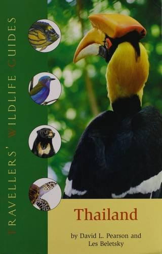 Thailand (Travellers' Wildlife Guides)