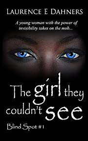 The Girl They Couldn't See (Blind Spot #1) (Blind Spot Series)