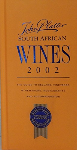 John Platter South African Wine Guide 2002