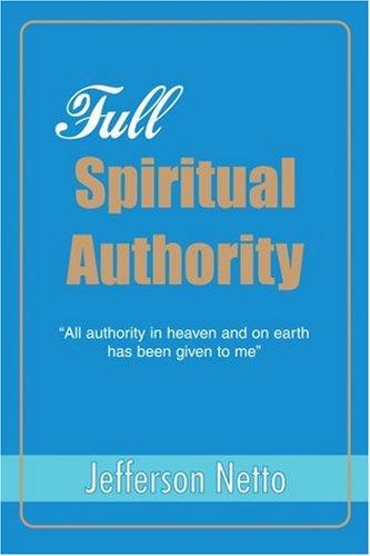Full Spiritual Authority: