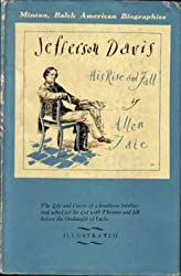 Jefferson Davis: His Rise and Fall