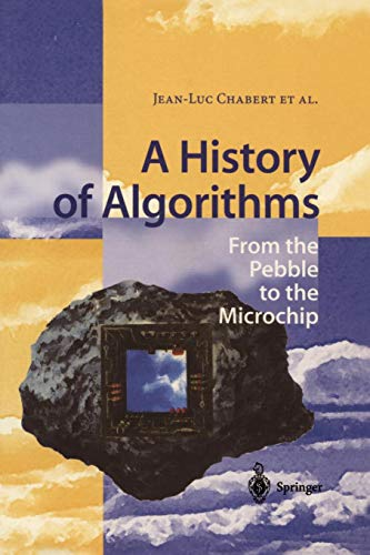 A History of Algorithms: From the Pebble to the Microchip