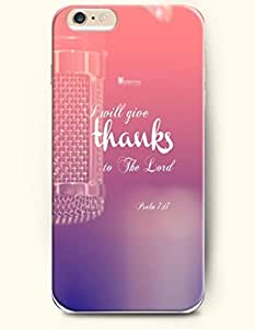 iPhone 6 Case,OOFIT iPhone 6 (4.7) Hard Case **NEW** Case with the Design of I will give thanks to the lord psalm 7:17 - Case for Apple iPhone iPhone 6 (4.7) (2014) Verizon, AT&T Sprint, T-mobile