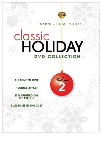 Warner Brothers Classic Holiday Collection, Vol. 2 (All Mine to Give / Holiday Affair / It Happened on 5th Avenue / Blossoms in the Dust)