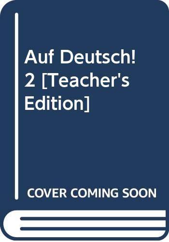 Auf Deutsch! 2 [Teacher's Edition]