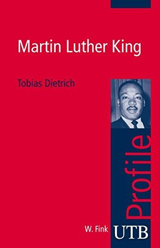Martin Luther King (utb Profile, Band 3023) by Tobias Dietrich (2008-09-12)