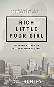 Rich Little Poor Girl: An Interracial Second Chance Romance