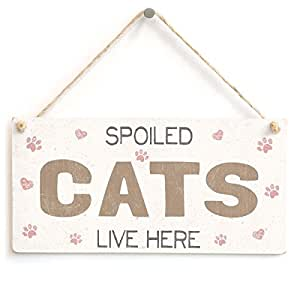 schlitzgnff Spoiled Cats Live Here - Handmade Pretty Shabby Chic Style Wooden Cat Sign / Plaque