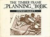 Timber Frame Planning Book
