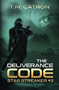 The Deliverance Code (Star Streaker) (Volume 2)