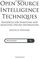Open Source Intelligence Techniques: Resources