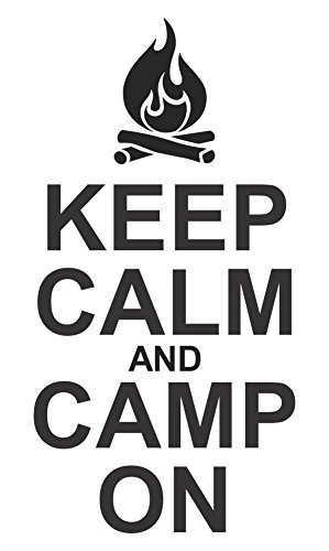 Keep Calm And Camp On Wall Decor made our list of Inspirational And Funny Camping Quotes