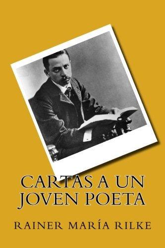 Cartas a Un Joven Poeta Spanish Edition by Rainer Maria ...