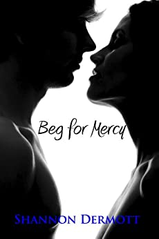 Beg for Mercy (A Cambions Series Book 1) by [Dermott, Shannon]