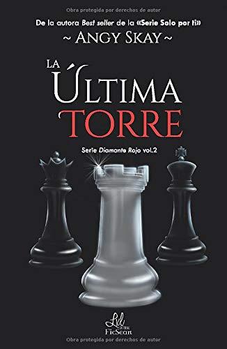 La última torre: 2 (Serie Diamante Rojo): Amazon.es: Skay ...