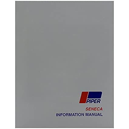amazon com piper pa34 200 seneca pilot s information manual part rh amazon com Turbulance PA34 Chrased Poh PA 34