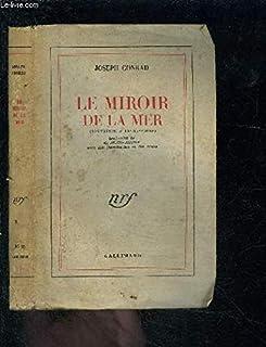 Le miroir de la mer, Conrad, Joseph