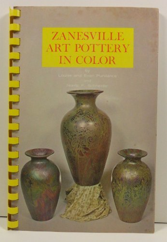 Zanesville Art Pottery In Color (weller Pottery) ()