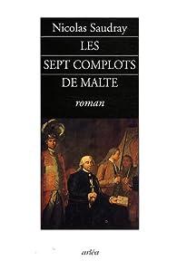 Les sept complots de Malte par Nicolas Saudray