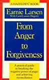 From Anger to Forgiveness, Hazelden Publishing Staff, 0894868411