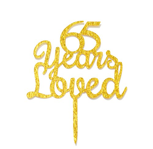 Qttier 65 Years Loved Cake Topper Happy 65th Birthday Anniversary Party Decoration Premium Quality Acrylic Gold