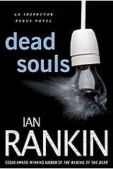 Dead Souls: An Inspector Rebus Novel (Inspector Rebus series Book 10) Kindle Edition