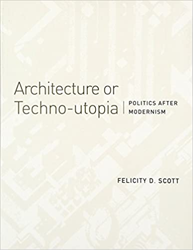 Architecture or techno utopia politics after modernism mit press architecture or techno utopia politics after modernism mit press reprint edition fandeluxe Gallery