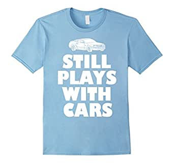 Mens Dad shirts - Still Plays with Cars shirt 1 - Car lovers gift 2XL Baby Blue