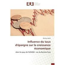 Influence du taux d'épargne sur la croissance économique: dans les pays de l'UEMOA : cas du Burkina Faso