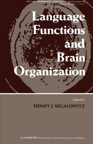 Language Functions and Brain Organization by Academic Press