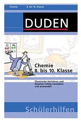 chemie-8-bis-10-klasse-chemische-verfahren-und-gesetze-richtig-verstehen-und-anwenden-duden-schlerhilfen