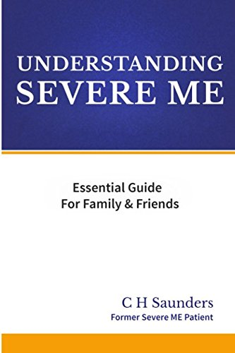 Download Understanding Severe ME: Essential Guide For Family & Friends ebook