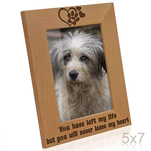 Kate Posh You Have Left My Life, but You Will Never Leave My Heart Natural Wood Engraved Picture Frame, Paw Prints on My Heart Memorial Gifts for Cat or Dog, Pet Sympathy Memory Gift (5x7 Vertical) (Dog Picture Frame Vertical)